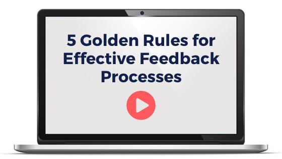 5 Golden Rules for Effective Feedback Processes