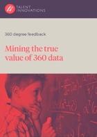 Mining the true value of 360 data